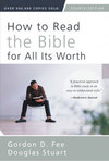 How to Read the Bible for All Its Worth (4th ed)