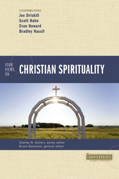 Counterpoints: Four Views on Christian Spirituality