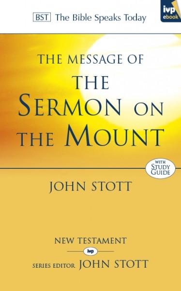 Sermon on the Mount: Bible Speaks Today (BST)
