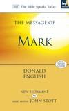 Mark: Bible Speaks Today (BST)