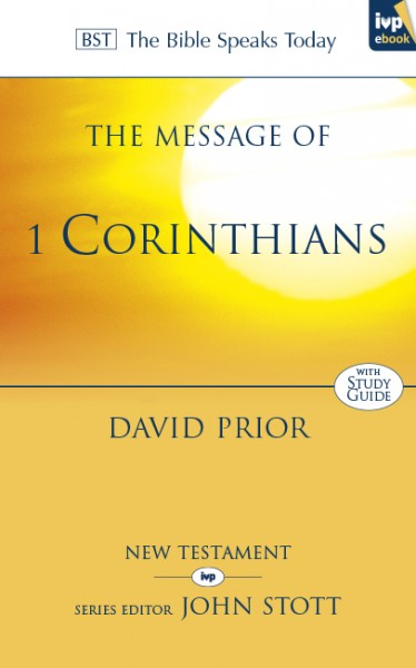 1 Corinthians: Bible Speaks Today (BST)