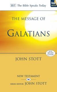 Galatians: Bible Speaks Today (BST)