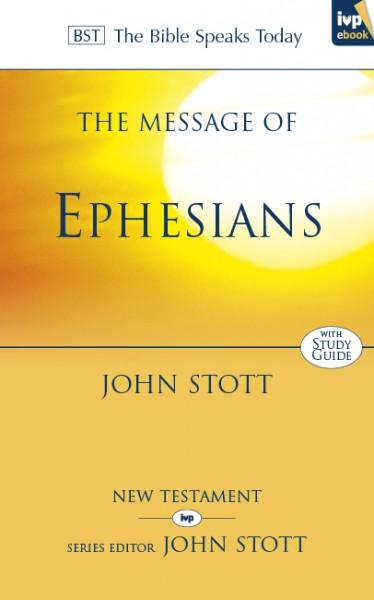 Ephesians: Bible Speaks Today (BST)