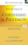 Colossians and Philemon: Bible Speaks Today (BST)
