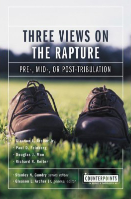 Counterpoints: Three Views on the Rapture