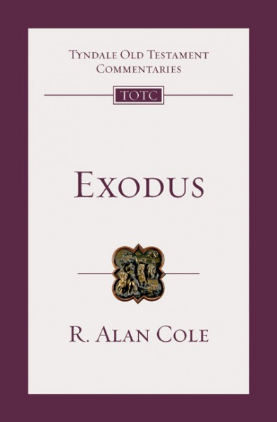 Tyndale Old Testament Commentaries: Exodus Vol 2