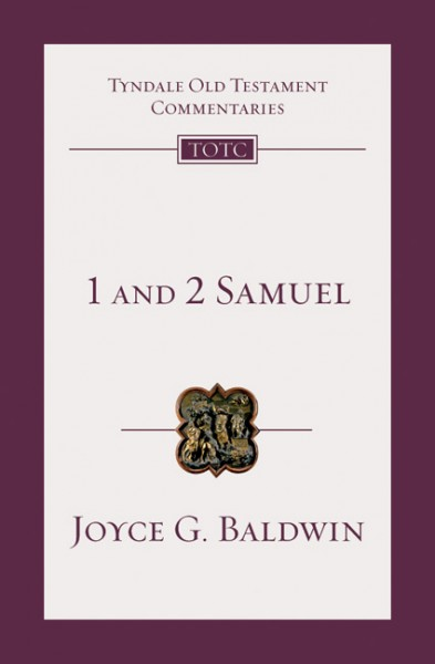 Tyndale Old Testament Commentaries: 1 and 2 Samuel Vol 8