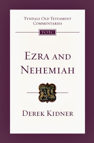 Tyndale Old Testament Commentaries: Ezra and Nehemiah Vol 12