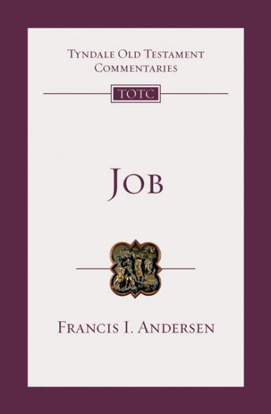 Tyndale Old Testament Commentaries: Job (Andersen) - TOTC