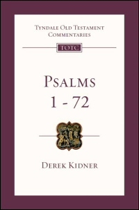 Tyndale Old Testament Commentaries: Psalms 1-72 (Kidner 1973) - TOTC