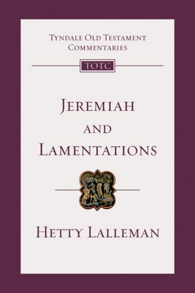 Tyndale Old Testament Commentaries: Jeremiah and Lamentations Vol 21
