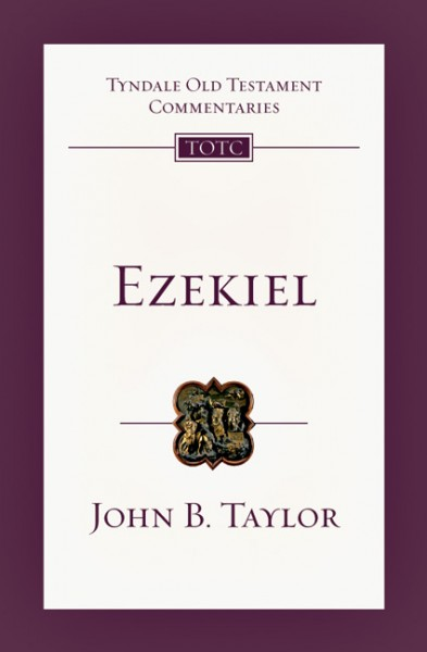 Tyndale Old Testament Commentaries: Ezekiel Vol 22