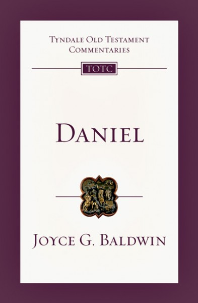 Tyndale Old Testament Commentaries: Daniel (Baldwin 1978) - TOTC
