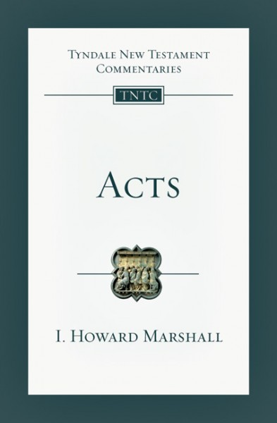 Tyndale New Testament Commentaries: Acts (Marshall) - TNTC