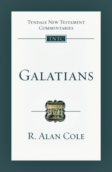 Tyndale New Testament Commentaries: Galatians (Cole) - TNTC