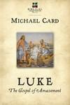 Luke: The Gospel of Amazement (The Biblical Imagination Series)