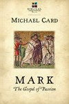 Mark: The Gospel of Passion (The Biblical Imagination Series)