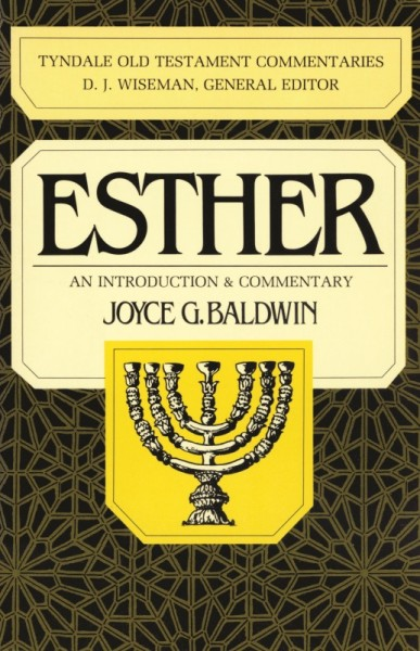 Tyndale Old Testament Commentaries: Esther Vol 13 (Baldwin)