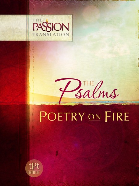 Psalms:The Passion Translation