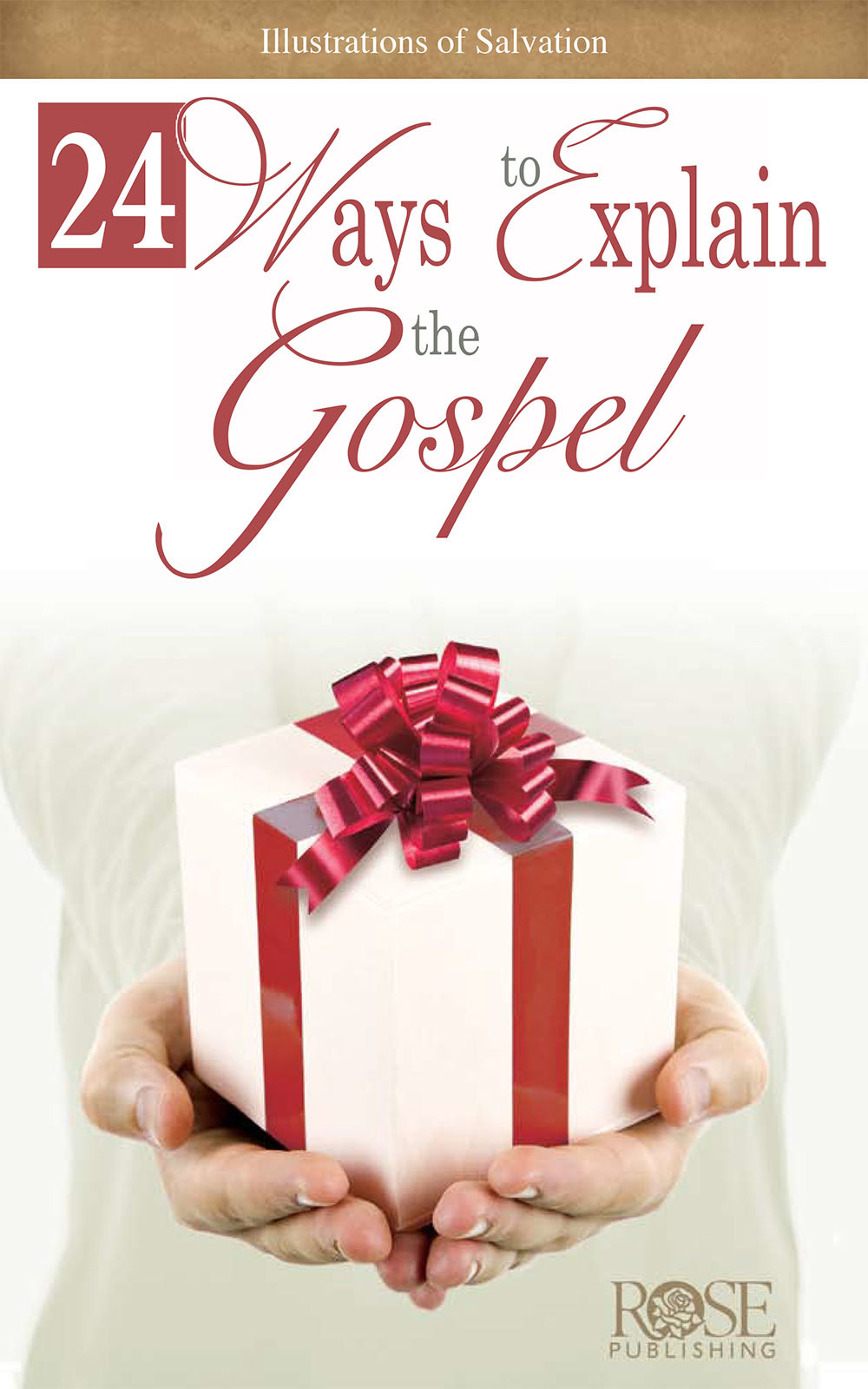 24 Ways to Explain the Gospel
