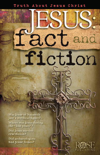 Jesus: Fact and Fiction