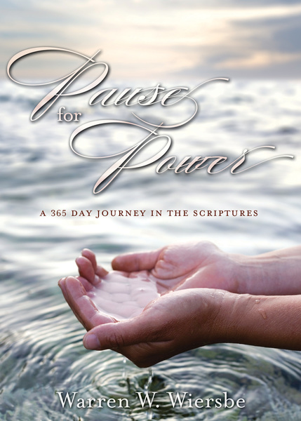 Pause for Power A 365-Day Journey through the Scriptures