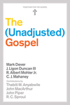The Unadjusted Gospel