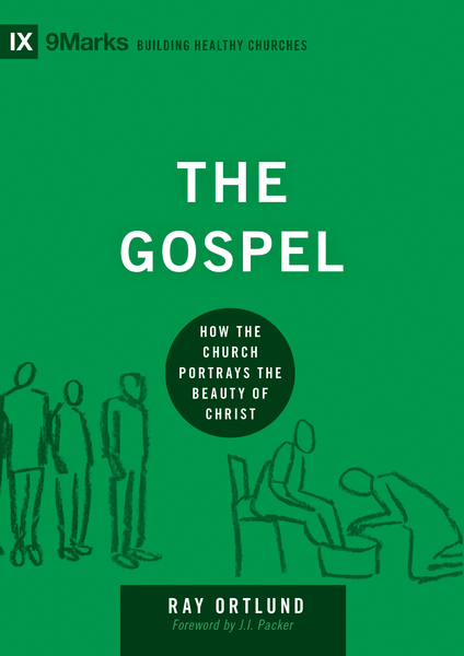The Gospel: How the Church Portrays the Beauty of Christ