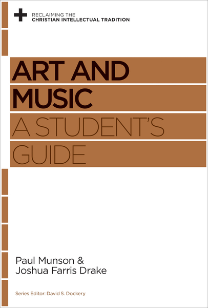 Art and Music A Student's Guide