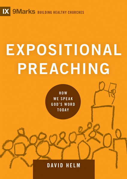 Expositional Preaching How We Speak God's Word Today