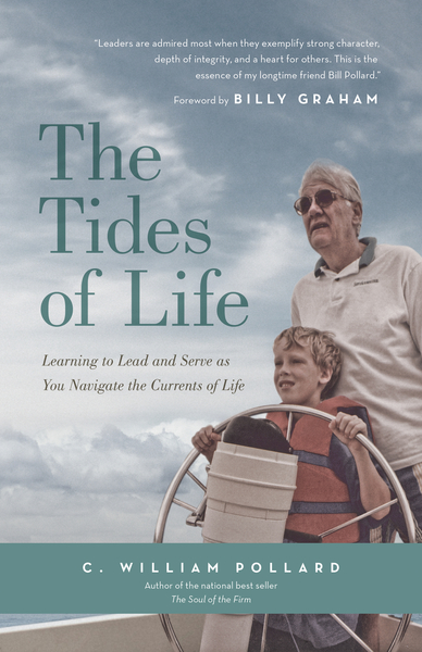The Tides of Life: Learning to Lead and Serve as You Navigate the Currents of Life