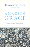 Amazing Grace (Second Edition): God's Pursuit, Our Response
