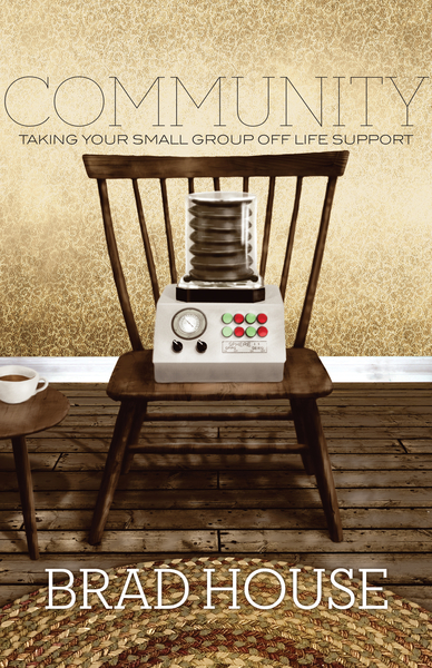 Community (Foreword by Mark Driscoll) Taking Your Small Group off Life Support