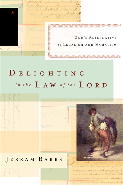 Delighting in the Law of the Lord God