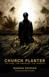 Church Planter: The Man, the Message, the Mission