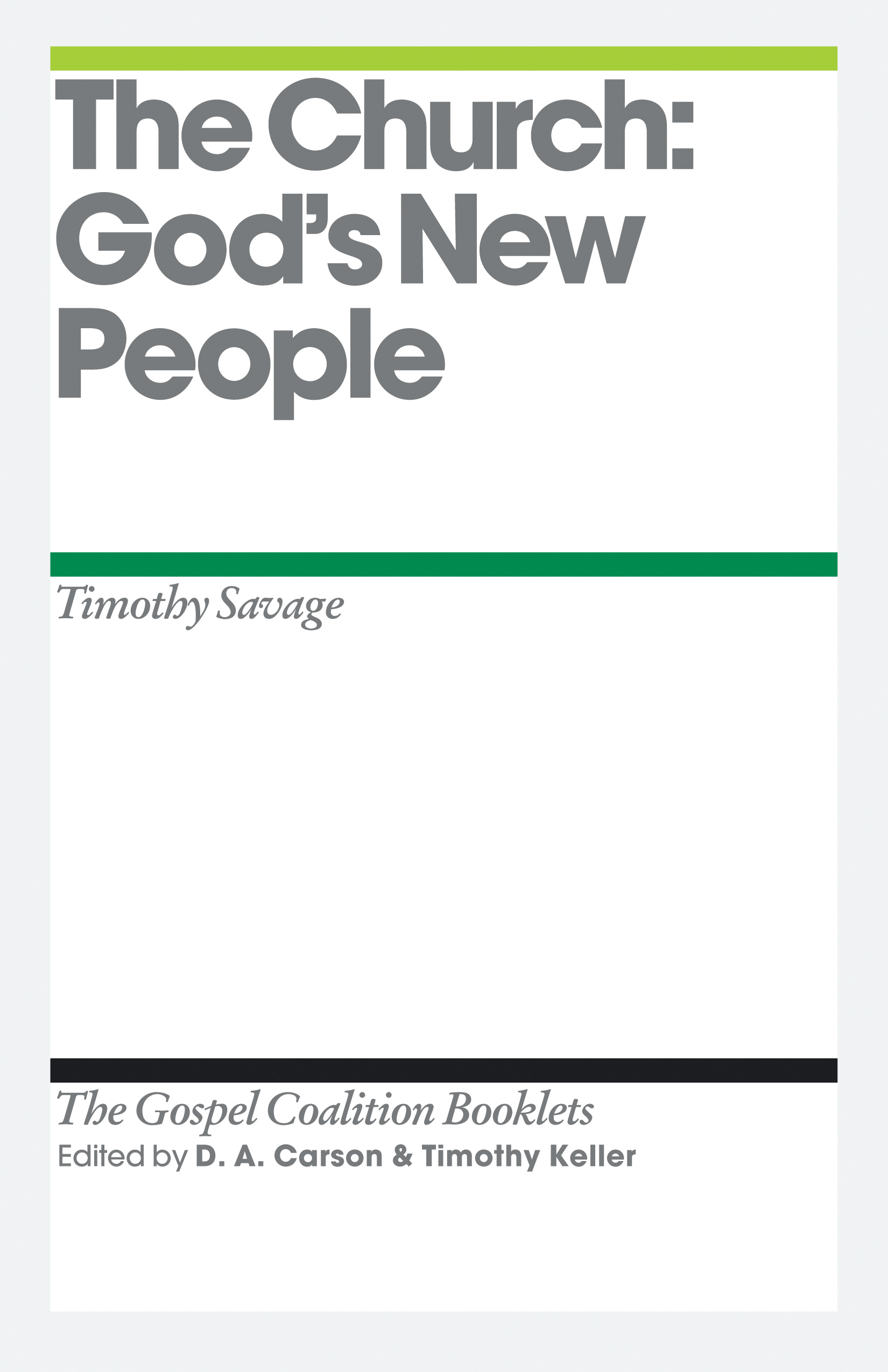 The Church: God's New People