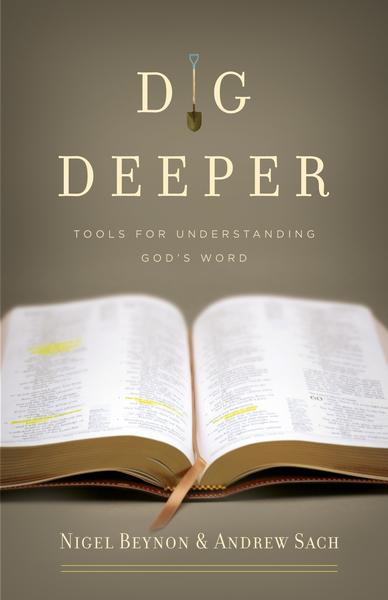 Dig Deeper Tools for Understanding God's Word