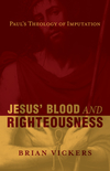 Jesus' Blood and Righteousness: Paul's Theology of Imputation