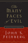 The Many Faces of Evil (Revised and Expanded Edition): Theological Systems and the Problems of Evil