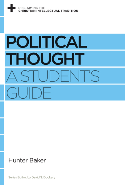 Political Thought A Student's Guide