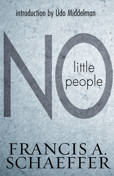 No Little People (Introduction by Udo Middelmann)