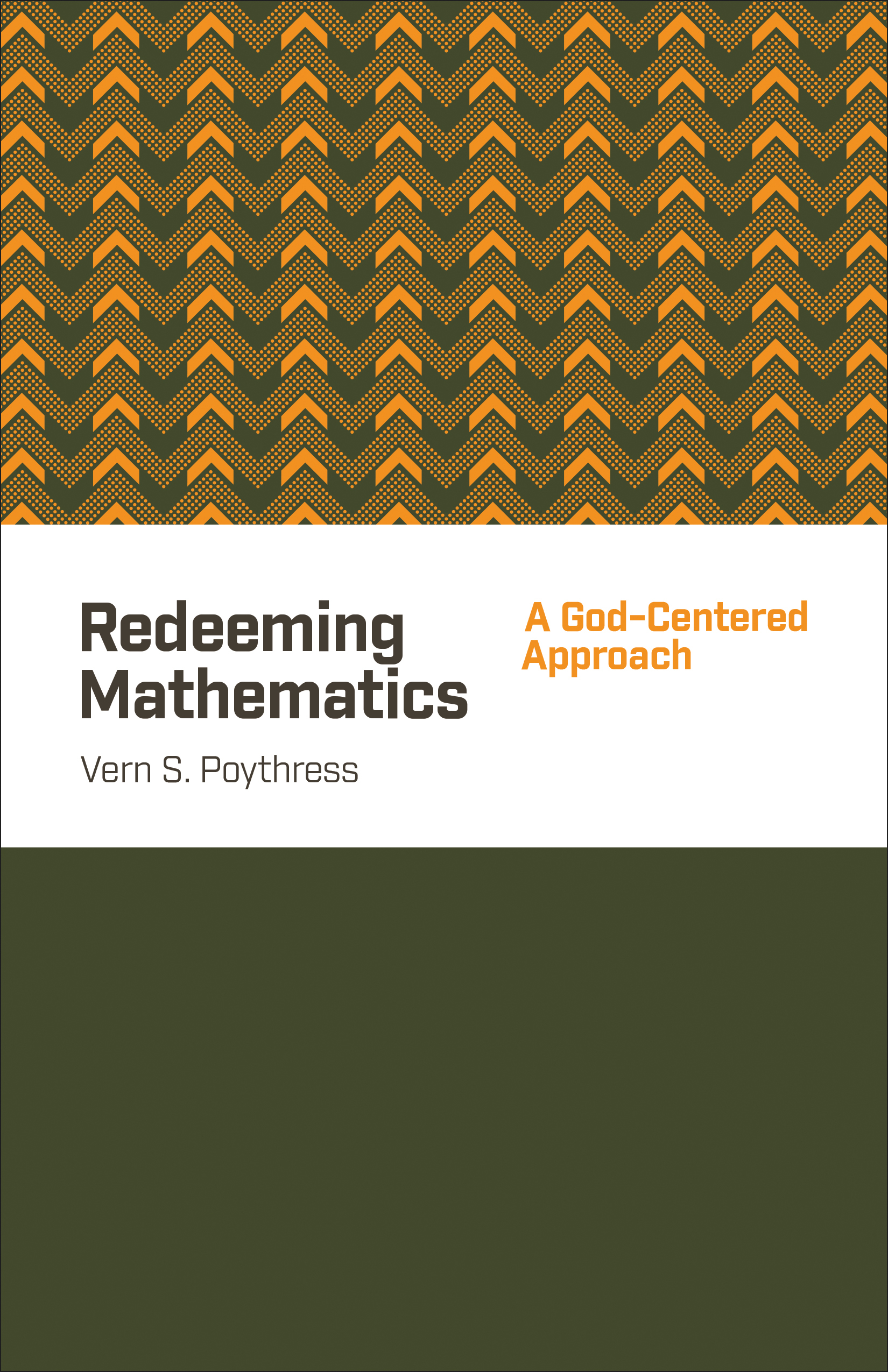 Redeeming Mathematics A God-Centered Approach