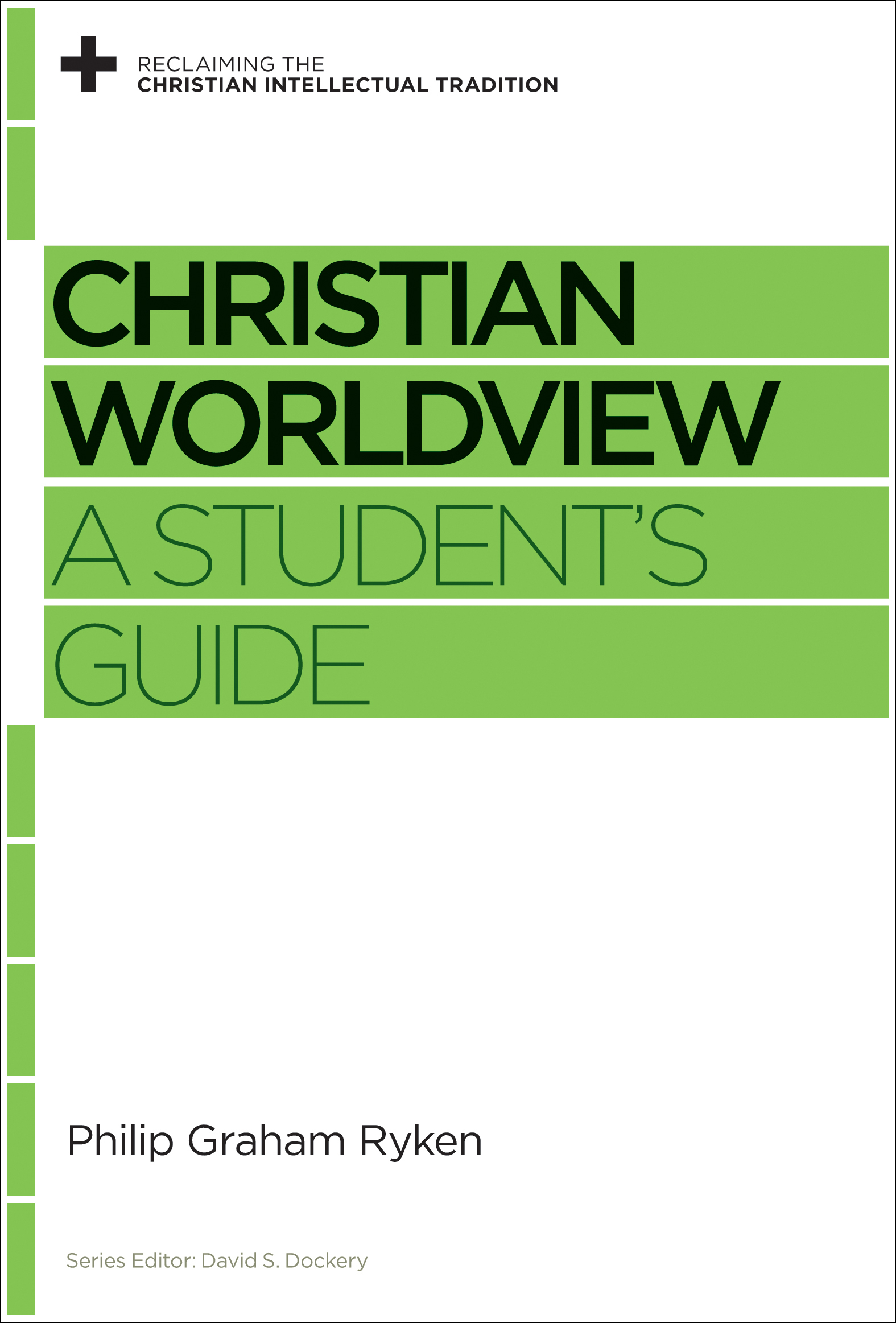 Christian Worldview A Student's Guide