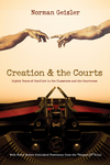 "Creation and the Courts (With Never Before Published Testimony from the ""Scopes II"" Trial): Eighty Years of Conflict in the Classroom and the Courtroom"