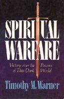 Spiritual Warfare Victory over the Powers of this Dark World