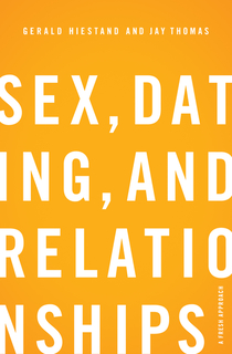 Sex, Dating, and Relationships: A Fresh Approach