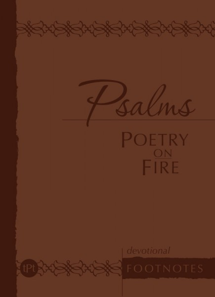 Psalms: Poetry on Fire (Devotional Footnotes from The Passion Translation)