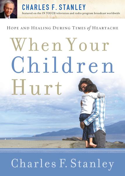 When Your Children Hurt