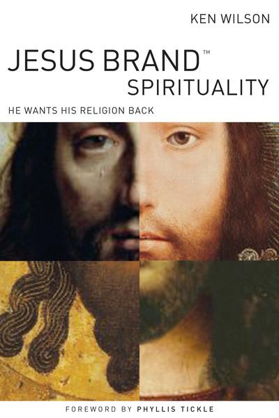 Jesus Brand Spirituality