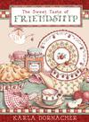Sweet Taste of Friendship
